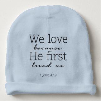 Il nous a aimés la première fois calotte de bébé bonnet de bébé