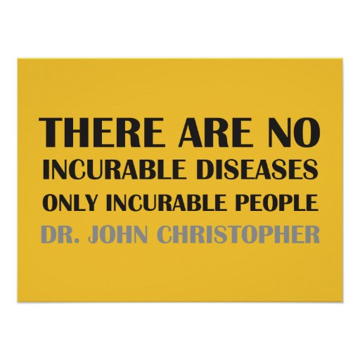 Il n'y a aucune maladie incurable… posters