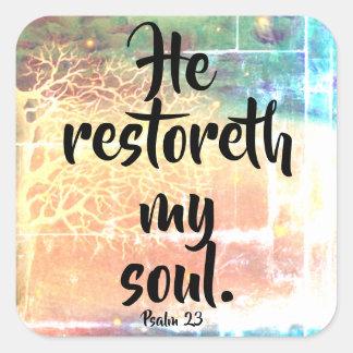 Il Restoreth mon autocollant de chrétien du psaume