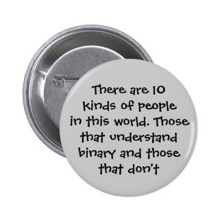 Il y a 10 genres de personnes en ce monde… badge