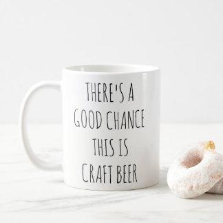 Il y a des chances fortes que c'est tasse de bière