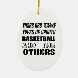 Il y a deux types de BASKET-BALL et d'autre de Ornement Ovale En Céramique