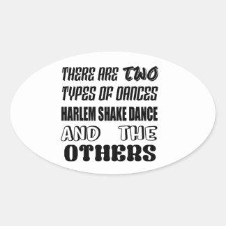 Il y a deux types de danse a de secousse de Harlem Sticker Ovale