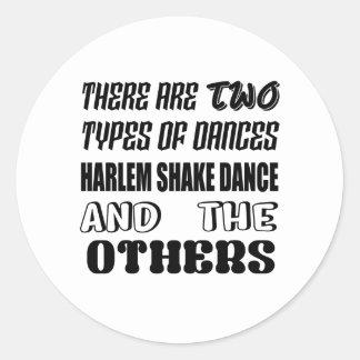 Il y a deux types de danse a de secousse de Harlem Sticker Rond