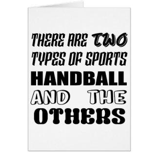 Il y a deux types de handball et de d'autres de cartes