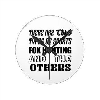Il y a deux types de la chasse de Fox de sports et Horloge Ronde