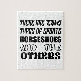 Il y a deux types des fers à cheval et d'othe de puzzle
