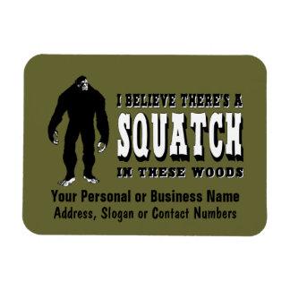 Il y a un Squatch en ces bois ! Les vies de Bigfoo Magnet En Vinyle