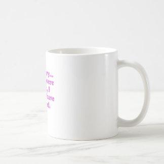 Im désolé si vous aviez raison j'aurait convenu mug