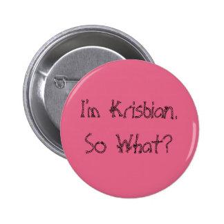 I'm Krisbian. So What? Badge