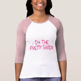 Im la jolie soeur t-shirt