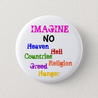 IMAGINEZ, NON, ciel, enfer, pays, religion,… Pin's