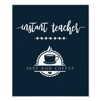 Impression Photo Affiche de cadeau de professeur de café.