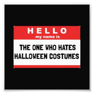 Impression Photo Bonjour costumes de Halloween de haine de nom