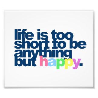 Impression Photo La vie est trop courte pour être quelque chose