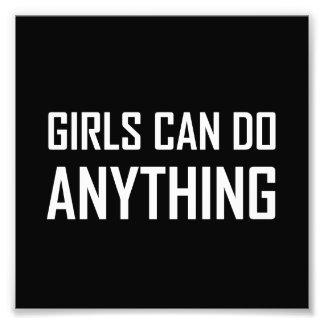 Impression Photo Les filles peuvent faire n'importe quoi