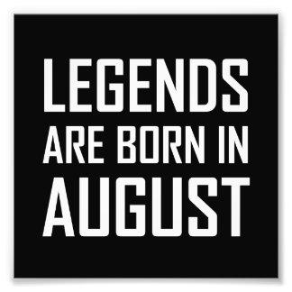 Impression Photo Les légendes sont nées en août