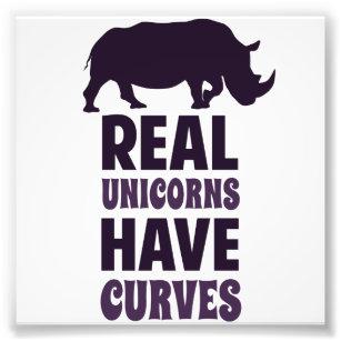 Impression Photo Les vraies licornes ont des courbes