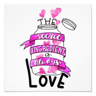 Impression Photo L'ingrédient secret est toujours amour