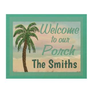 Impression Sur Bois Accueil à notre palmier de plage de porche