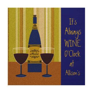 Impression Sur Bois C'est signe nommé fait sur commande heure de vin