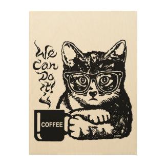 Impression Sur Bois Chat drôle motivé par le café