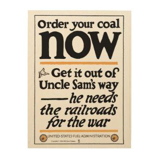 Impression Sur Bois Commandez votre charbon maintenant 1917