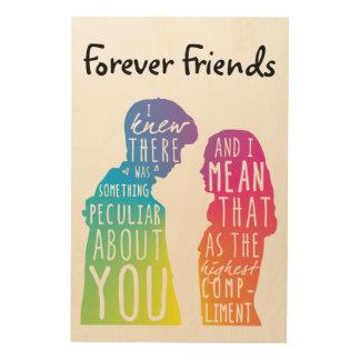 Impression Sur Bois D'amitié amis pour toujours