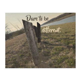 Impression Sur Bois Défi à être différent