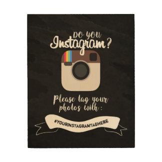 """Impression Sur Bois Faites-vous le signe 8"""" d'Instagram"""" le bois x10"""