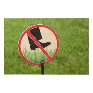 Impression Sur Bois Gardez du signe d'herbe