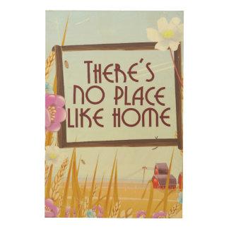 Impression Sur Bois Il n'y a aucun endroit comme la maison