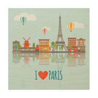 Impression Sur Bois J'aime la conception de paysage urbain de Paris |