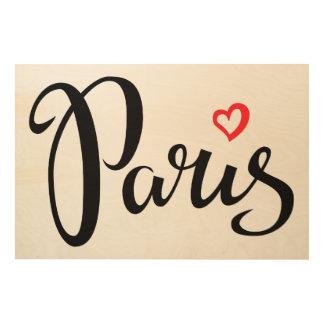 Impression Sur Bois Lettrage de brosse de Paris avec le coeur