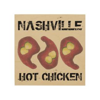 Impression Sur Bois Poulet chaud de Nashville avec la nourriture du