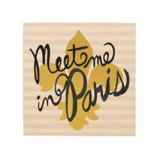 Impression Sur Bois Rencontrez-moi en noir et or de Paris
