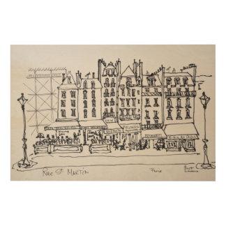 Impression Sur Bois Rue historique St Martin, Paris, France