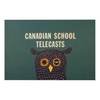 Impression Sur Bois Télédiffusions canadiennes d'école