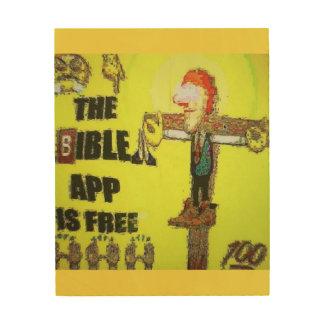 Impression Sur Bois Toile en bois de TNIT (bible $$etAPP)