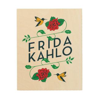 Impression Sur Bois Typographie florale de Frida Kahlo |