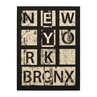 Impression Sur Bois Typographie grunge de Bronx New York  