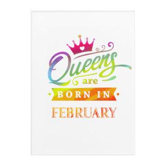 Impressions En Acrylique Le Queens sont en février cadeau d'anniversaire né
