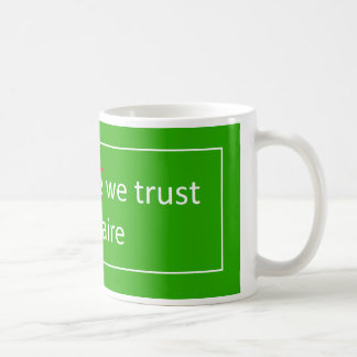 In saint-nectaire we trust mug
