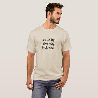 inclusion de diversité d'égalité t-shirt