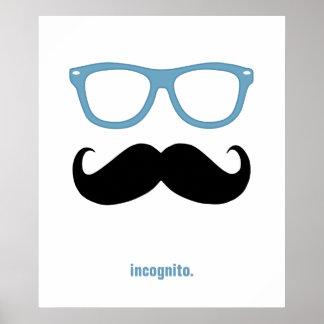 incognito - moustache et lunettes de soleil drôles affiche