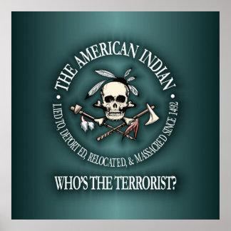 Indien d'Amerique (qui est le terroriste ?) Posters
