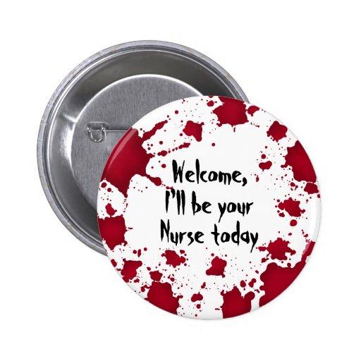 Infirmière psychopathe sanglante bienvenue drôle d badges