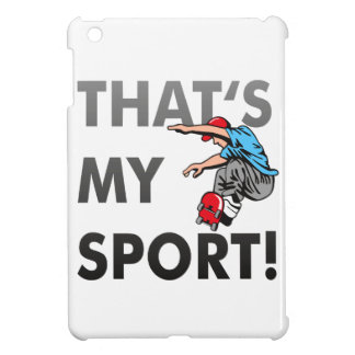 Ing de skat - that's my sport/Case Coque iPad Mini
