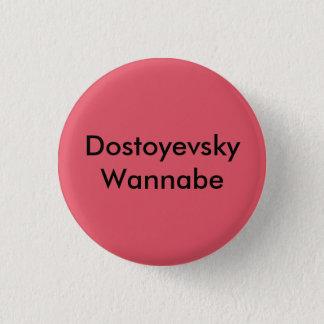 Insigne de bouton d'aspirant de Dostoyevsky Badges