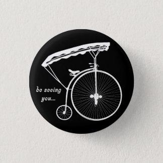 """Insigne de bouton de prisonnier - """"vous voie """" badges"""